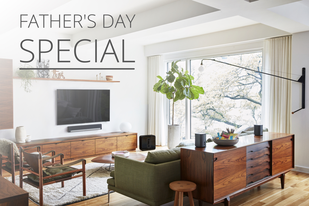 SONOS Father's Day Special
